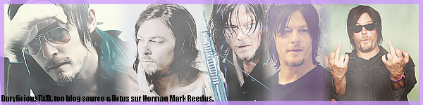 Darylicious-TWD. Normaan Reedus ♥ SOMMAIRE.