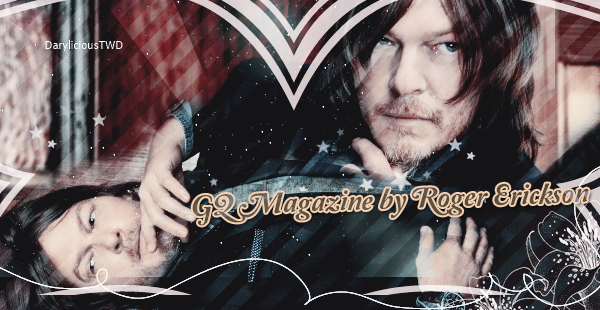 ♦ Darylicious-TWD. Normaan Reedus ♥ Photoshoot Magazine By Roger Erickson (2016).
