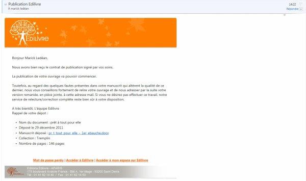 Février 2012 : Normalement bientôt la publication !! c'est en cours.