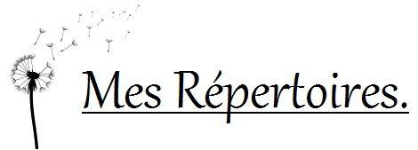 ♤ Petite Présentation, Sommaire , Répertoire ♤