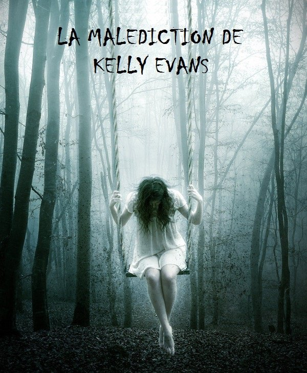 la malediction de kelly evans by me