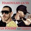 Hamdoulah ca va  de La Fouine feat. Canardo  sur Skyrock
