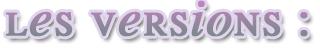 Les différentes versions du Blog