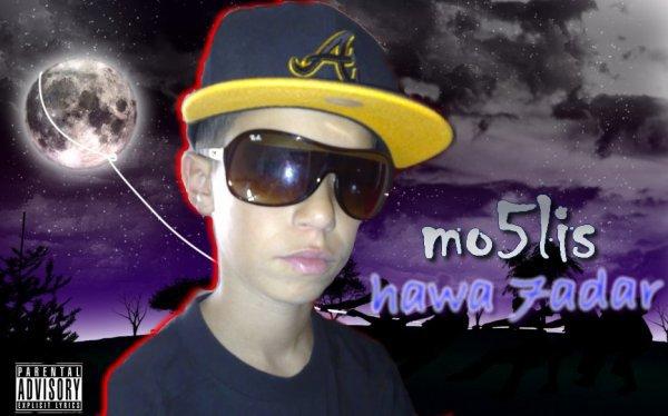 MO5LIS -=HawA 7adaR=-