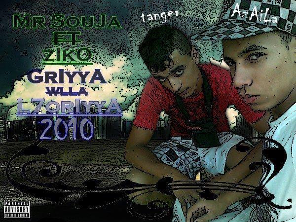 Mr SoujA ft zIkO GriyyA WllA l7ouriyyA 2010