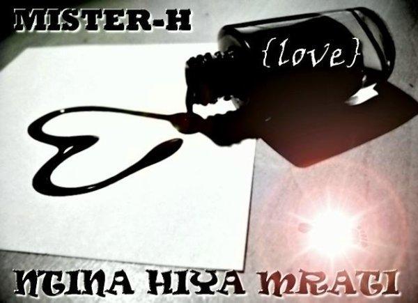 Mister-h- -=Ntiina Hiya Mrati=-