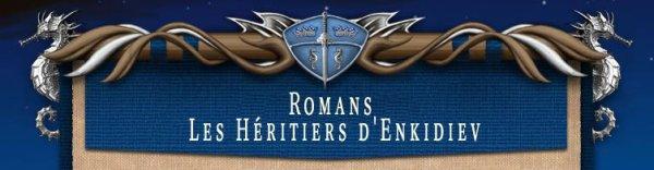 Romans - Les Héritiers d'Enkidiev