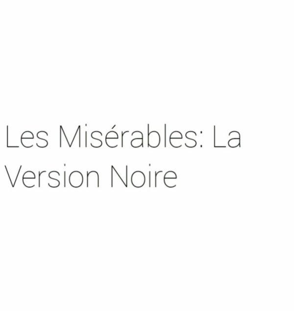 Les Misérables: La Version Noire