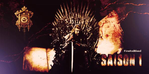 ► Game of Thrones Saison 1 - Sommaire ᘚ sur FiireAndBlood.skyrock.com>> Clique ici pour voir la déco non décalée <<