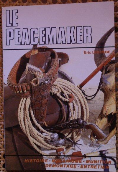 """COLT """" le peacemaker """""""