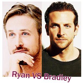Ryan Gosling VS Bradley Cooper