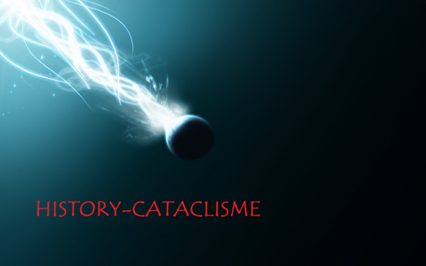History-Cataclisme