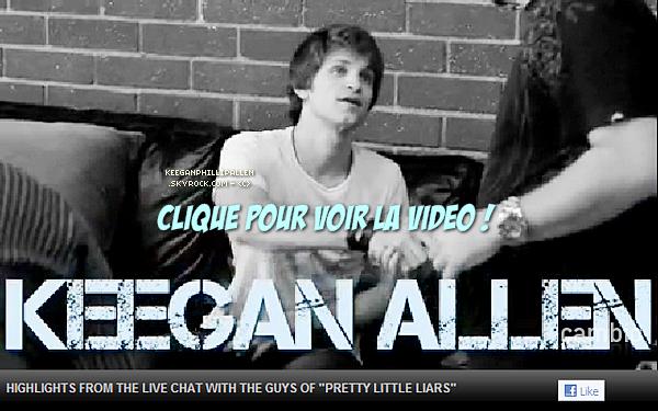 20 MAI 2011 ▬ KeeganAllen, Ian Harding et Tyler Blackburn participaient à un livechat.