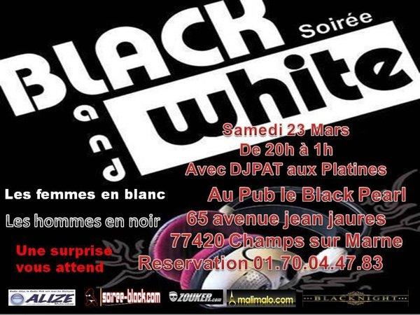Soirée Black and white samedi 23mars