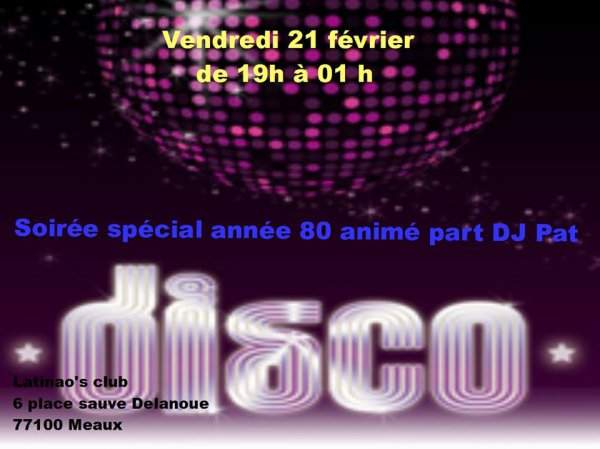 soirée année 80/ disco