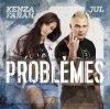 Kenza Farah Feat. Jul - Problèmes