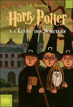 Tome 1 : Harry Potter à l'Ecole des Sorciers (Harry Potter and the Philosopher's / Sorcerer's Stone)