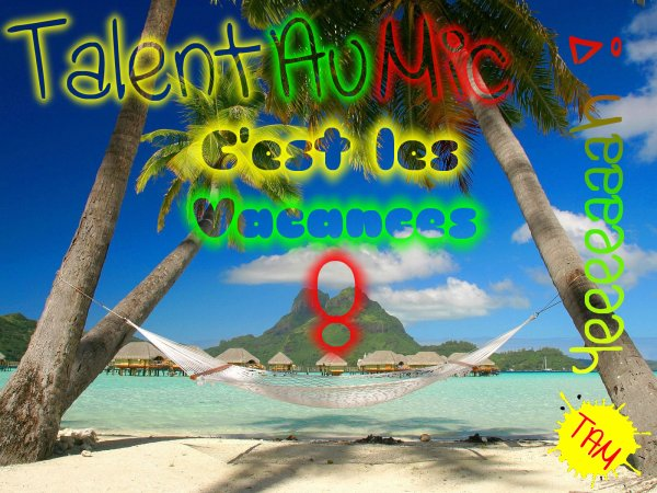 Talent Au Mic ( Nimo & Rh2i-To ) - C'est les Vacances ! EXCLU 2011 (2011)