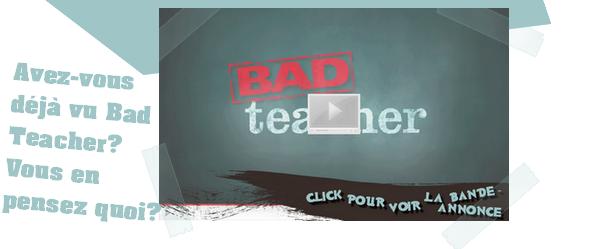 Zoom cinéma: Bad Teacher