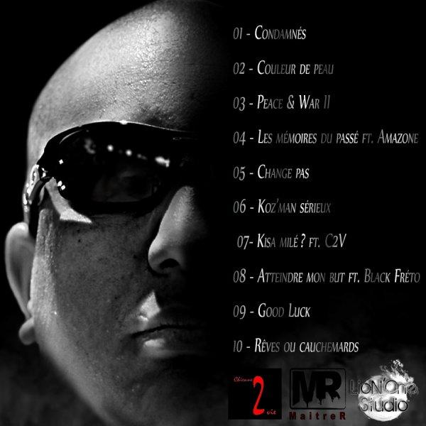 MaitreR   prèsente son street-album 'Entre rêves & cauchemards'  2011