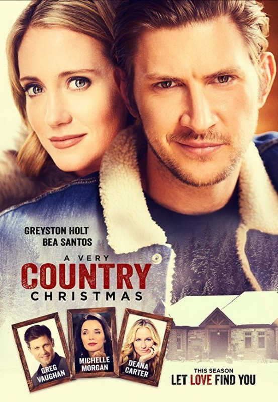 a very country christmas 2017 greyston holt bea santos greg vaughan watch this movie free online - This Christmas Full Movie Free Online