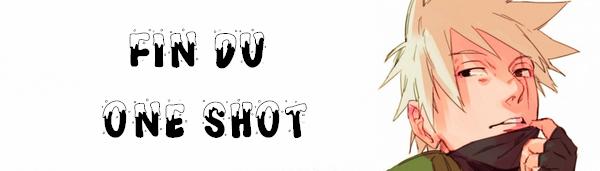One-Shot N°14 (Naruto) : A Jamais
