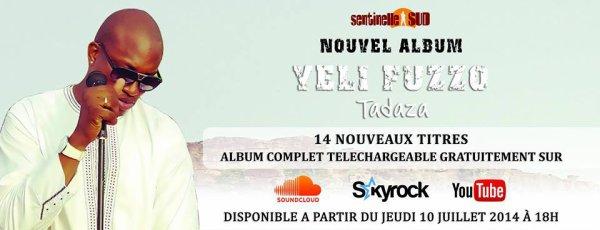 "Nouvel Album YELI FUZZO : ""TADAZA"""