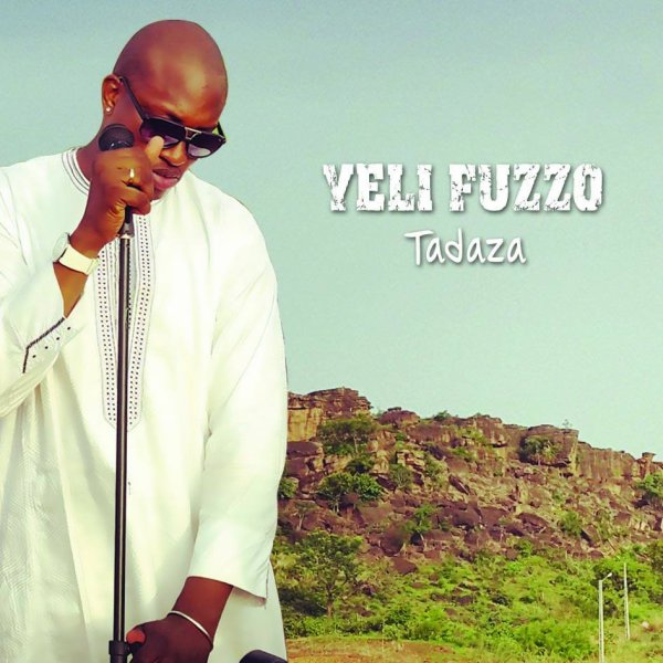 Tadaza / Yeli Fuzzo - Mali Nouveau  (2014)