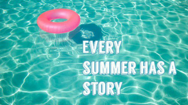 Fiction n°151 : Every Summer Has a Story
