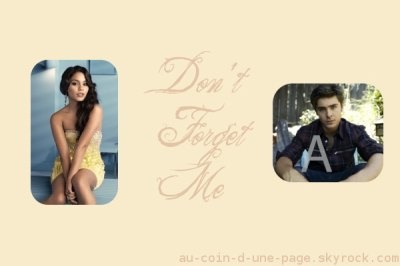 Fanfiction Don't forget me N°2