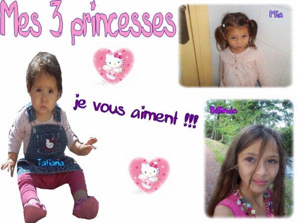pour mes 3 princesses d'amour