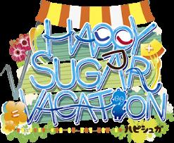 √HAPPY + SUGAR = VACATION