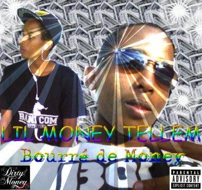 Bourré de Money - Nouvel Album de Lil Money Tellem