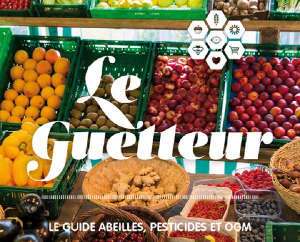 Le Guetteur : Le guide des produits et marques avec Pesticides, OGM ...