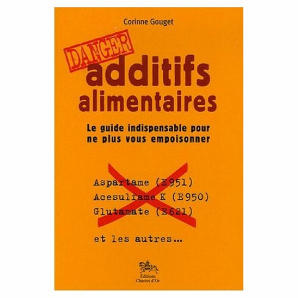 Les additifs alimentaires ...