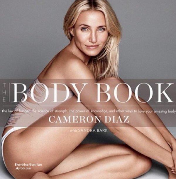 Cameron Diaz révèle ses secrets de beauté dans son nouveau livre The Body Book, en collaboration avec Sandra Bark.