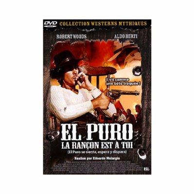El Puro, la rançon est pour toi