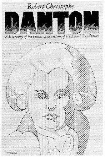 Georges Jacques Danton, l'orateur de la Révolution française