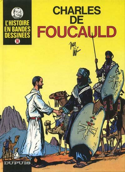 Charles de Foucauld, une vie à la rencontre des Touaregs