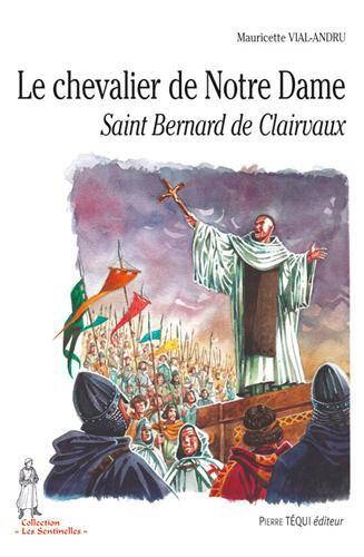 Bernard de Clairvaux, un conservateur influent