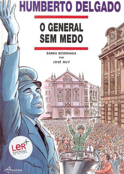 Humberto Delgado, le général sans peur