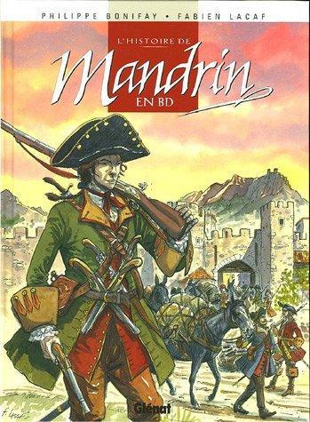Louis Mandrin, un contrebandier efficace