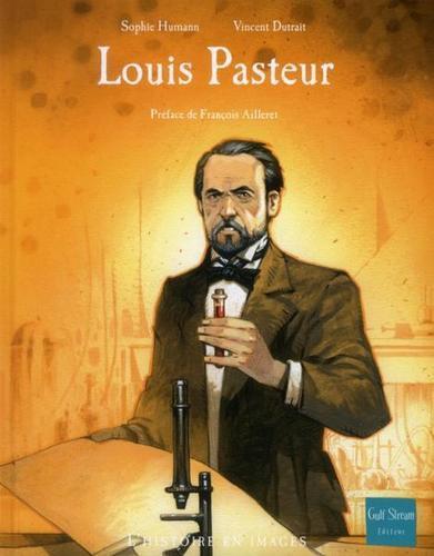 Louis Pasteur, un microbiologiste aux recherches salutaires