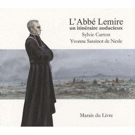 L'abbé Lemire, un prêtre démocrate