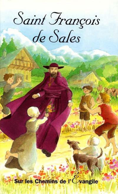 François de Sales, l'amour plutôt que la haine