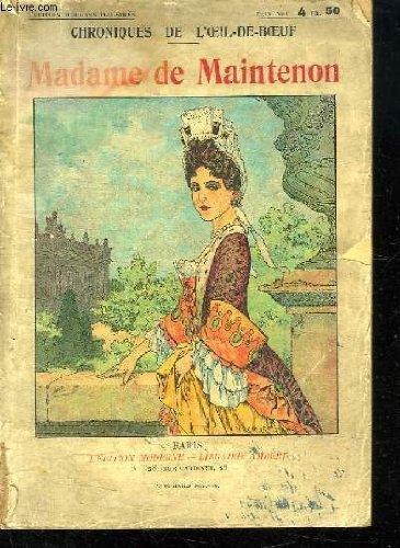 Madame de Maintenon, l'épouse secrète du roi
