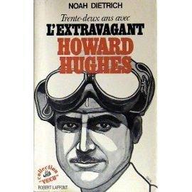 Howard Hughes : l'homme qui faillit s'emparer de l'Amérique