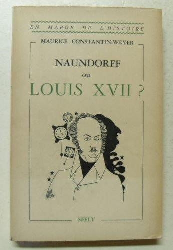 Karl Wilhelm Naundorff, l'imposteur