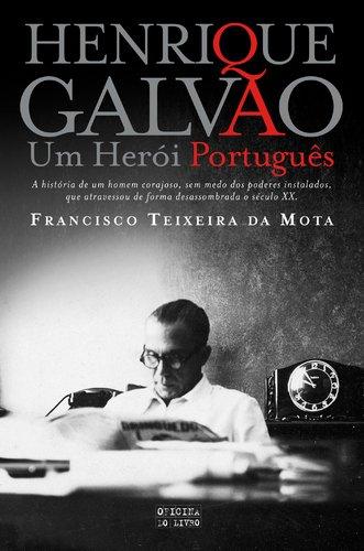 Henrique Galvão, l'ennemi public n°1 de Salazar