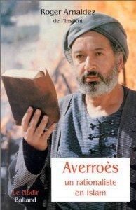 """Averroès, """"le Commentateur"""""""